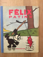 Félix le Chat - Félix patine - Hachette - 1940 - BE