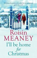 I'LL BE HOME FOR CHRISTMAS - MEANEY, ROISIN - NEW PAPERBACK BOOK