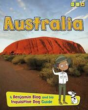 Australia: A Benjamin Blog and His Inquisitive Dog Guide by Anita Ganeri...