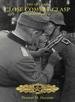 THE GERMAN CLOSE COMBAT CLASP OF WORLD WAR II - 2ND EDITION