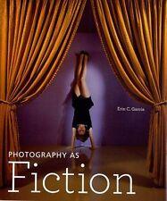 Photography as Fiction, Good Condition Book, Garcia, ., ISBN 9781606060315