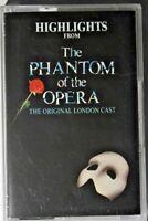 highlights from The Phantom of the Opera The original London cast Cassette