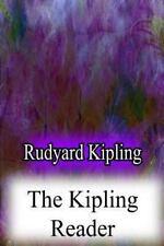 The Kipling Reader by Rudyard Kipling (2012, Paperback)