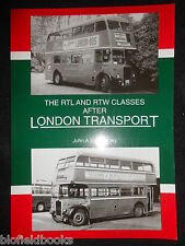 NEW; RTL & RTW Classes After London Transport by J Hambley - 1998-1st, Bus/Coach