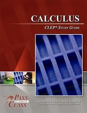 Calculus CLEP Test Study Guide - PassYourClass by PassYourClass (2014, Paperback