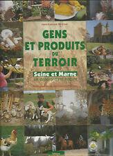 Gens et produits du terroir Seine et Marne un département nature JF Robinet 25@@