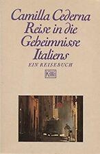 Reise in die Geheimnisse Italiens. Ein Reisebuch * Camilla Cederna * TB