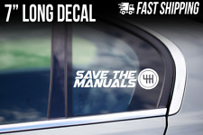 Save the Manuals Sticker - 6 5 speed Transmission Vinyl Decal Stick Shift