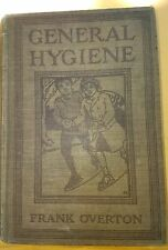 Vintage Book - GENERAL HYGIENE - Frank Overall - 1913-Used