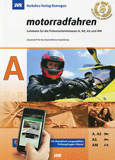 Fahrschule: Führerschein Lehrbuch A, A1, A2, AM