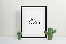Home print - Like a boss wall art - office studio wall art