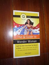The Q Guide to Wonder Woman: Stuff You Didn't Even Know You Wanted to Know