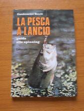 LA PESCA A LANCIO GUIDA ALLO SPINNING ACCESSORI ESCHE TECNICA PESCARE