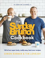 The Sunday Brunch Cookbook: 100 of Our Super Tasty, Really Easy, Best-ever Recip