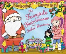 The Fairytale Hairdresser and Father Christmas (Paperback or Softback)