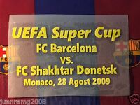 TRANSFER DE LA SUPERCOPA DE EUROPA 2009 FC BARCELONA/ Shakhtar Donetsk