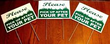 "3 PLEASE PICK UP AFTER YOUR PET  8""X12"" Plastic Coroplast Signs with Stake  NEW"