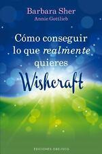 Como conseguir lo que realmente quieres - Wishcraft (Spanish Edition) -ExLibrary