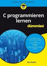 C programmieren lernen für Dummies|Dan Gookin|Broschiertes Buch|Deutsch