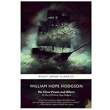 The Ghost Pirates and Others: The Best of William Hope Hodgson-ExLibrary