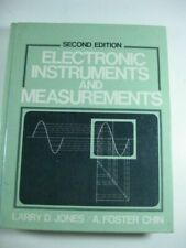 Electronic Instruments and Measurements by Jones, Larry D., Chin, A. Foster
