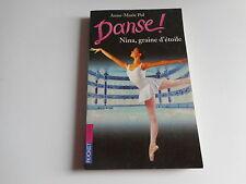 DANSE ! - NINA,GRAINE D'ETOILE - Anne-Marie Pol