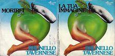 DISCO 45 GIRI    BRUNELLO TAVERNESE - MORIREI // LA TUA IMMAGINE