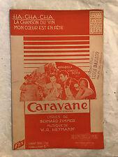 SPARTITO MUSICALE LA HA-TCHA-TCHA DAL FILM CARAVANE ZIMMER W.R. HEYMANN ALLEGRO