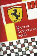 2006 Ferrari Racing Activities oversized 240 page commemorative year review book