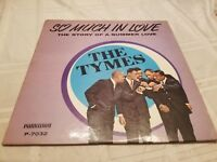 The Tymes So Much In Love Vinyl Record LP - Doo Wop - Parkway p-7032 - 1963