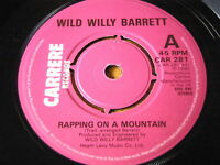 """WILD WILLY BARRETT - RAPPING ON A MOUNTAIN  7"""" VINYL"""