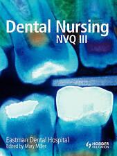 Good, Dental Nursing for NVQ3, Hospital, Eastman Dental, Book