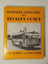 Transit's Stepchild The Trolley Coach by Mac Sebree and Paul Ward (Hardcover)
