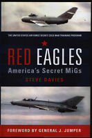Red Eagles - America's Secret MiGs - New Copy
