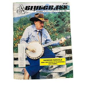 BLUEGRASS Unlimited Magazine Vintage November 1994 Raymond Fairchild Dick Kimmel