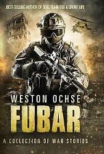 FUBAR: A Collection of War Stories by
