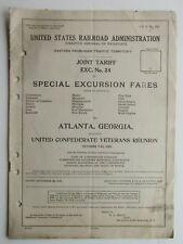 U.S.  Railroad Admin.  Excursion Fares To Atlanta GA. Confederate Vet. Reunion19