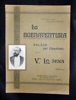 Musica Spartiti - La buenaventura - Valzer per piano - Op. 74 - V. Lo Sena