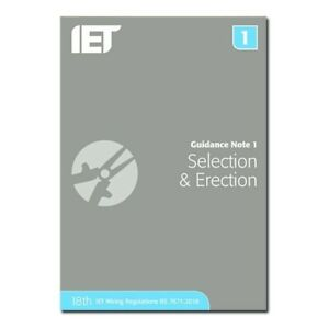 Guidance Note 1: Selection & Erection . 18th edition , Brand New