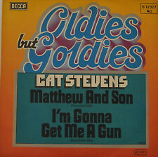 "MATTHEW AND SON - CAT STEVENS / I'M GONNA GET ME A GUN  7""SINGLE (G 625)"
