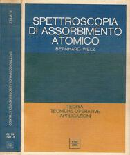 SPETTROSCOPIA DI ASSORBIMENTO ATOMICO. Teoria, tecniche operative, applicazioni.