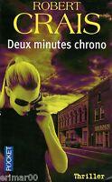 Deux minutes chrono / Robert CRAIS // Vengeance // Angoisse // Manipulation