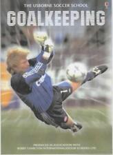 Goalkeeping (Soccer School)-Jonathan Miller, 9780746029077