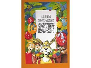 Mein großes Osterbuch Personalisiertes Buch m. Namen Ihres Kindes Osterei Ostern
