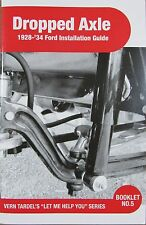 EARLY FORD DROPPED AXLE INSTALLATION BOOK FLATHEAD V8 VINTAGE RAT ROD T M MOD