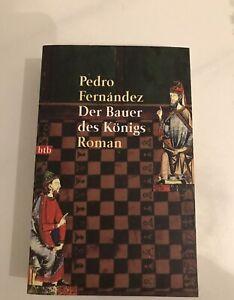 Der Bauer des Königsvon Pedro FernandezTB  historischer Roman