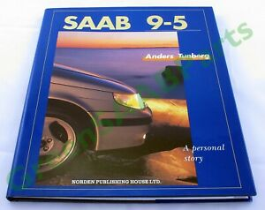 Saab 9-5 A personal story, English edition hardback book by Anders Tunberg. New.