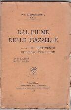 Magagnotto, Dal fiume delle gazzelle, Libreria editrice Gregoriana, 1926, Giur
