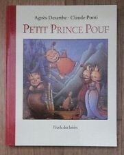 PETIT PRINCE POUF petit format L'École des Loisirs 2004 - Claude Ponti état neuf