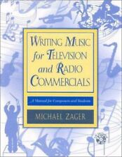 Writing Music for Television and Radio Commercials : A Manual for Composers